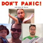 Introducing – The Don't Panic! with Adam W. Warner Podcast